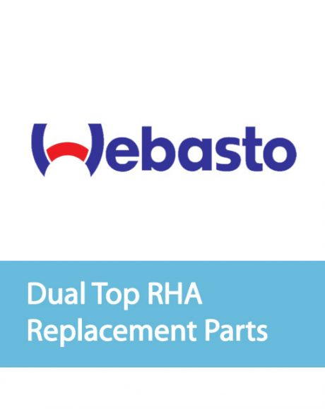 Webasto Dual Top RHA Common Replacement Parts