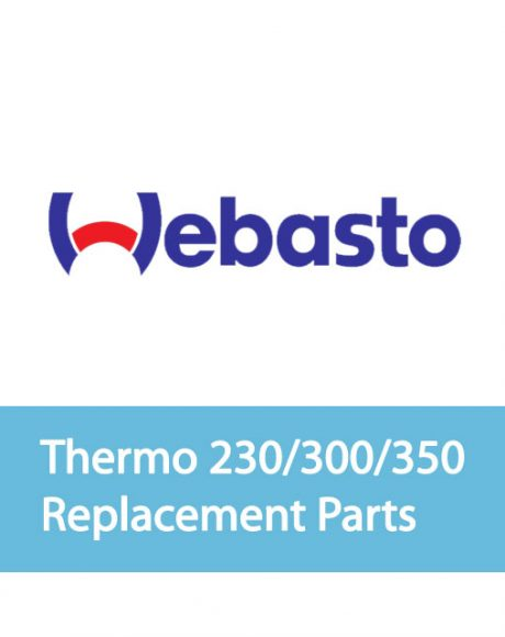 Webasto Thermo 230/300/350 Common Replacement Parts