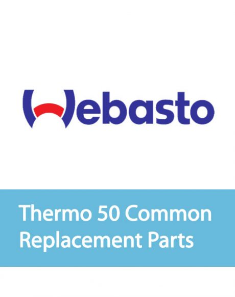 Webasto Thermo 50 Common Replacement Parts