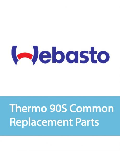 Webasto Thermo 90S Common Replacement Parts