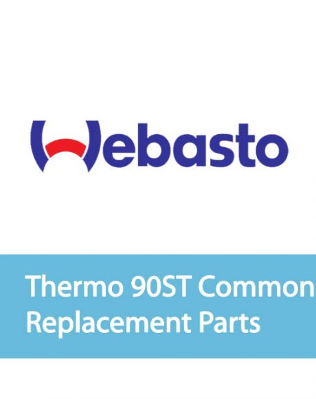 Webasto Thermo 90ST Common Replacement Parts