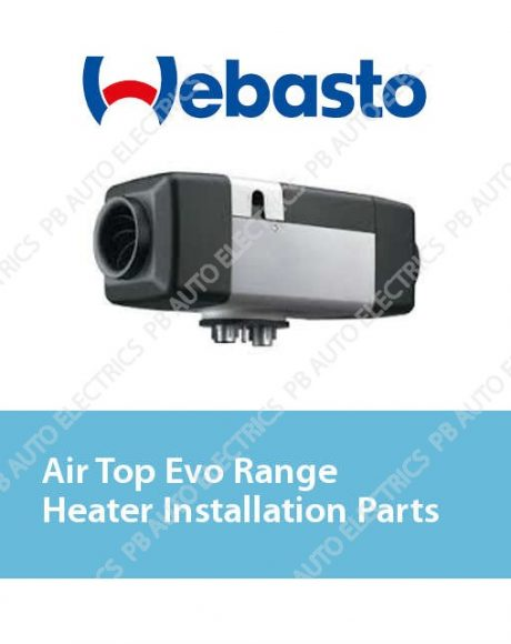 Webasto Air Top Evo Range Heater Installation Parts
