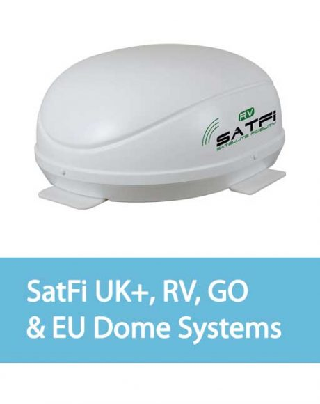 SatFi UK+, RV, GO & EU Dome Systems